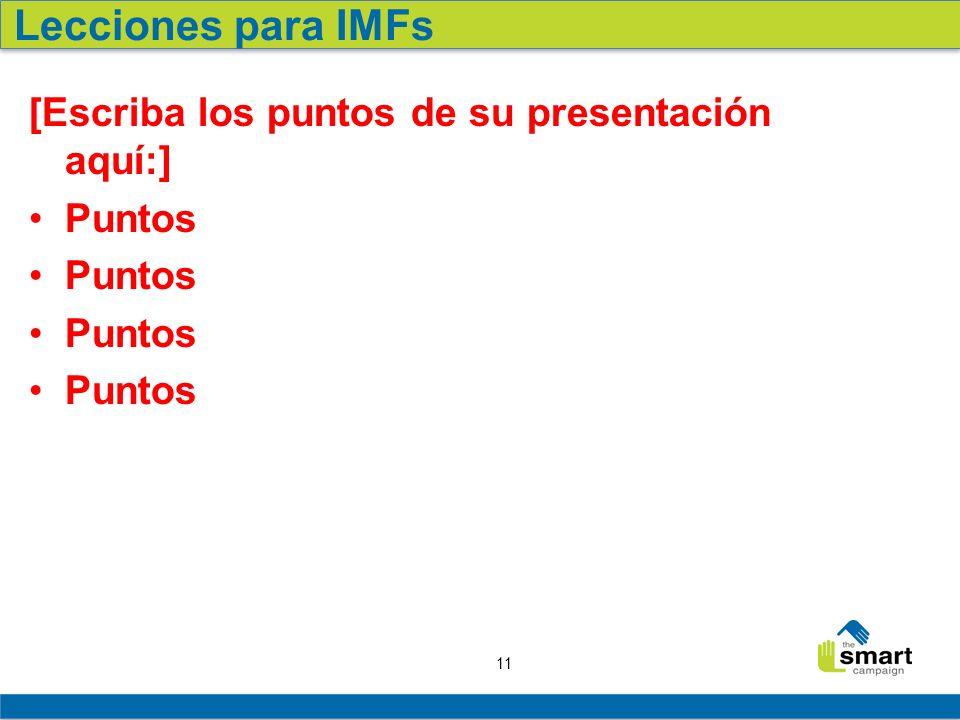 Lecciones para IMFs [Escriba los puntos de su presentación aquí:]
